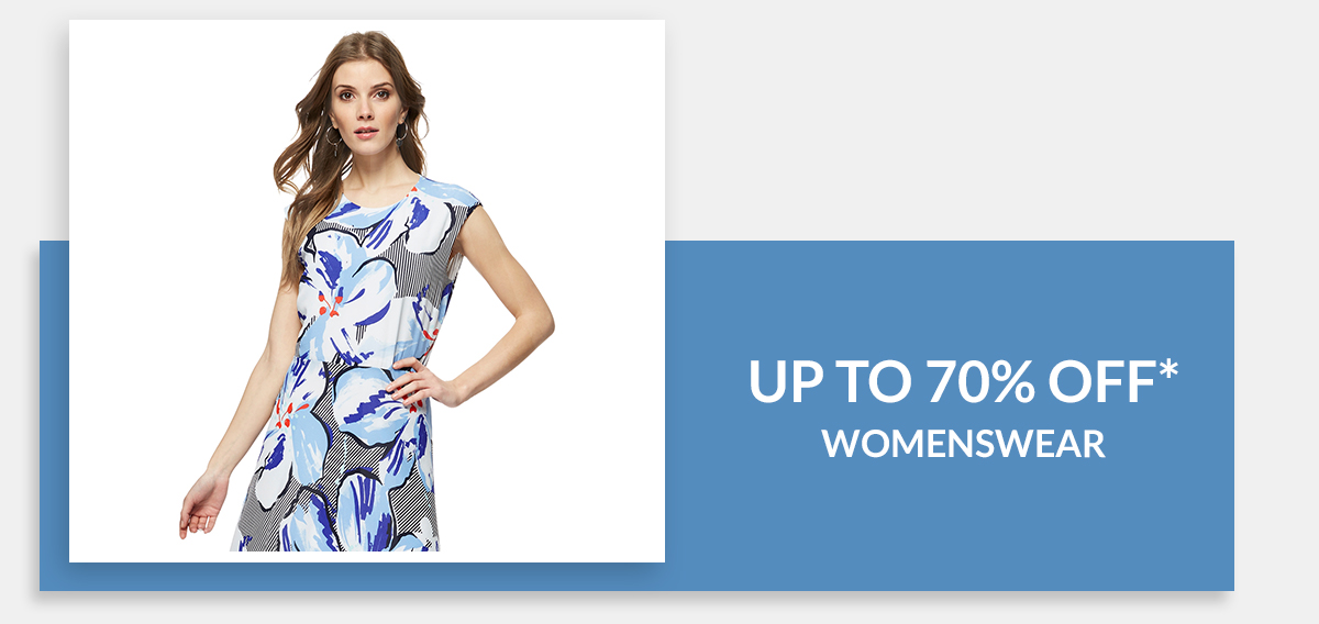 Up to 70% off Womenswear