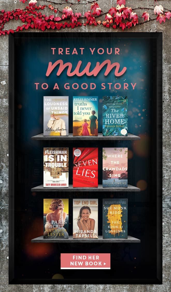Treat your mum to a good story! Find her new book here.
